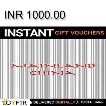 Mainland China GyFTR Instant Gift Voucher INR1000
