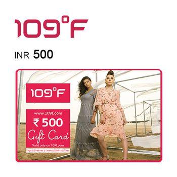 109°F E-Gift Voucher INR500