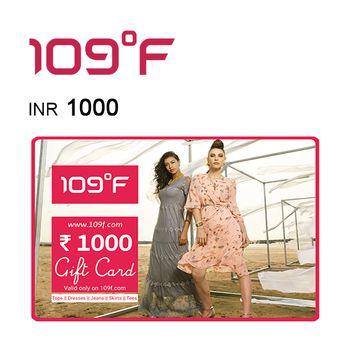 109°F E-Gift Voucher INR1000