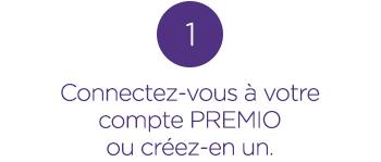 Connectez-vous à votre compte PREMIO ou créez-en un.
